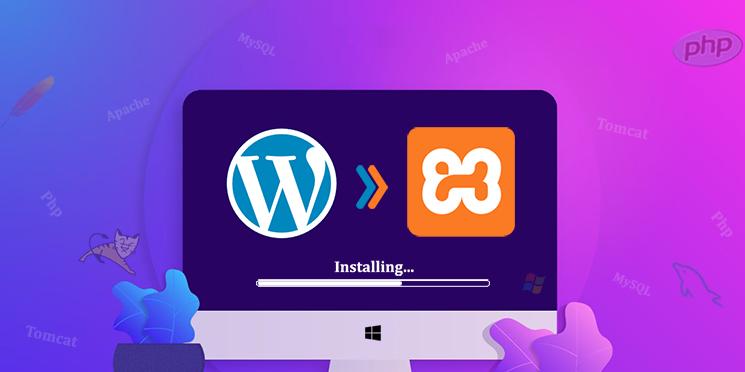 How to Install WordPress Locally in Windows PC using XAMPP Localhost?