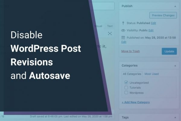 Disable WordPress Autosave and Post Revisions to Reduce Database Size